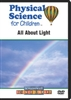 Physical Science for Children: All About Light