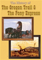 Oregon Trail & The Pony Express