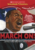 March On! The Day My Brother Changed the World and More Stories About African American History