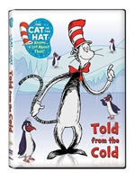 The Cat in the Hat: Told From the Cold