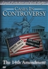 Cases In Controversy 14th Amendment