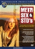 Meth, Sex & STD's