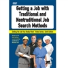 Getting a Job Using Traditional Methods and Nontraditional DVD