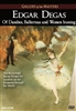 Gallery of the Masters: Edgar Degas - Of Dandies, Ballerinas and Women Ironing DVD