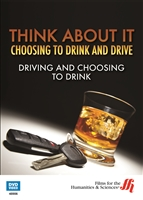 Driving and Choosing to Drink: Think About It DVD