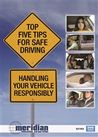 Top Five Tips for Safe Driving: Handling Your Vehicle Responsibly DVD