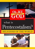 Oh My God Series: What is Pentecostalism? (CE7825)