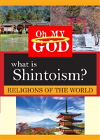 Oh My God Series: What is Shintoism? (CE7830)