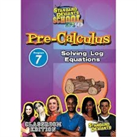 Standard Deviants School Pre-Calculus Module 7: Solving Log Equations DVD