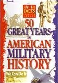 Just the Facts: 50 Great Years in American Military History DVD