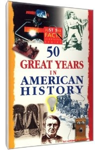 Just the Facts: 50 Great Years in American History DVD