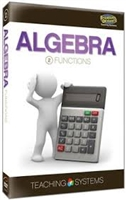 Teaching Systems Algebra Module 2: Functions DVD