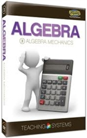 Teaching Systems Algebra Module 3: Algebra Mechanics DVD