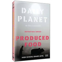 Daily Planet in the Classroom: Nutrition: Produced Food DVD