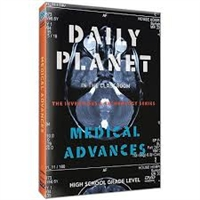 Daily Planet in the Classroom Inventions & Technology: Medical Advances DVD