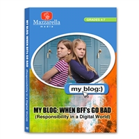 My Blog: When BFFs Go Bad (Responsibility In A Digital World) DVD