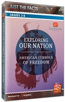 Just the Facts: Exploring Our Nation: American Symbols of Freedom DVD