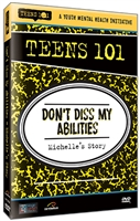 Teens 101: Don't Diss My Abilities - Michelle's Story (GH5314)