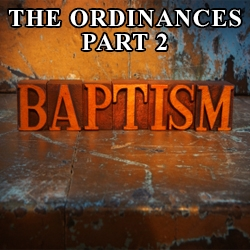 Baptism: What the Bible Teaches Series