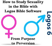 How to Study Sexuality in The Bible: From Purpose to Perversion