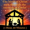 Birth of Christ Seen through the Enemies of Christ