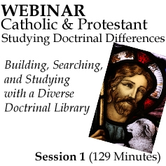 Webinar #01 Catholic-Protestant Series