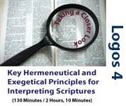 Key Hermeneutical and Exegetical Principles for Interpreting Scriptures