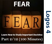 Studying Important Doctrine (Fear of God/Fear of Man) Part 2/12