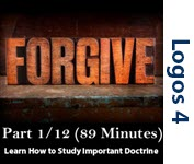 Studying Important Doctrine(Forgiveness) Part 1/12