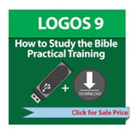 LOGOS 9 How to Study the BIble Training - Download & USB