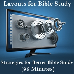 Layout Strategies for Better Bible Study