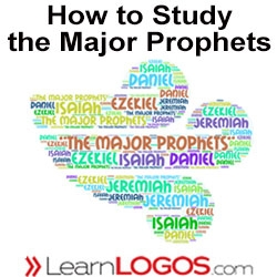 How to Study the Major Prophets