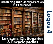 Mastering Your Library Series: Lexicons, Dictionaries, Encyclopedias, Part 2/5