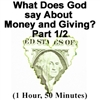 What Does God say about Money and Giving? Part 1/2