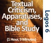Textual Criticism, Apparatuses, & Bible Study