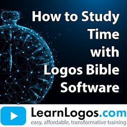 How to Study Time with Logos Bible Software