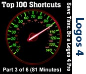 Top 100 Shortcuts for Logos 4 - Part 3/6 (Seminar/Webinar)