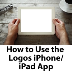 How to Use the Logos iPhone / iPad Application