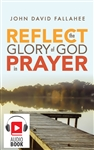 REFLECT the Glory of God in Prayer (Audio)