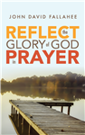 REFLECT the Glory of God in Prayer (Print)