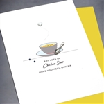 "Get Well  "" Chicken Soup ""  GW39 Greeting Card"