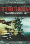 Leyte Gulf To Tokyo Bay WWII Aircraft Carrier War DVD