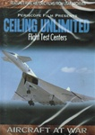 Ceiling Unlimited Flight Test Centers DVD