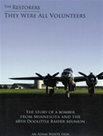 The Restorers - They Were Volunteers B-25 Doolittle DVD