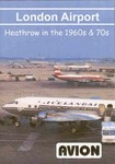 London Airport - Heathrow in the 1960s and 70s DVD