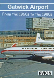 Gatwick Airport 1960s to 1980s DVD