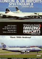 London and UK Airports Spectacular II Heathrow DVD