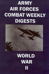 Army Air Forces Combat Weekly Digests WWII 11-15 DVD