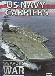 US Navy Carriers - Weapons of War DVD