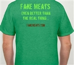 FakeMeats.com T-Shirt - Better than the Real Thing